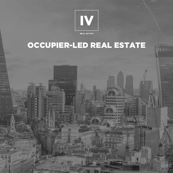 Putting Occupiers at the heart of Real Estate